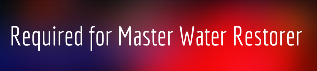 Required for Master Water Restorer